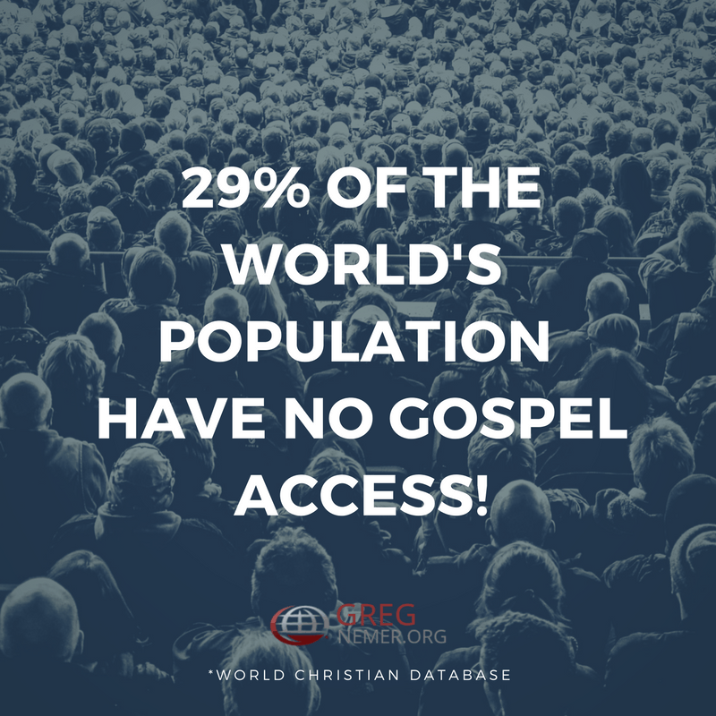 29% of the World's Population Have No Gospel Access
